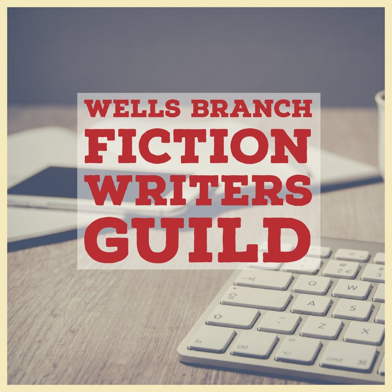 Wells Branch Fiction Writers Guild